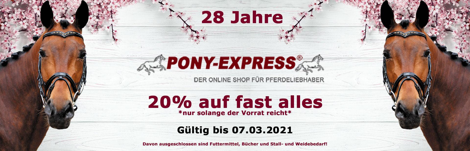 27 Jahre Pony-Express 20% auf viele Artikel.
